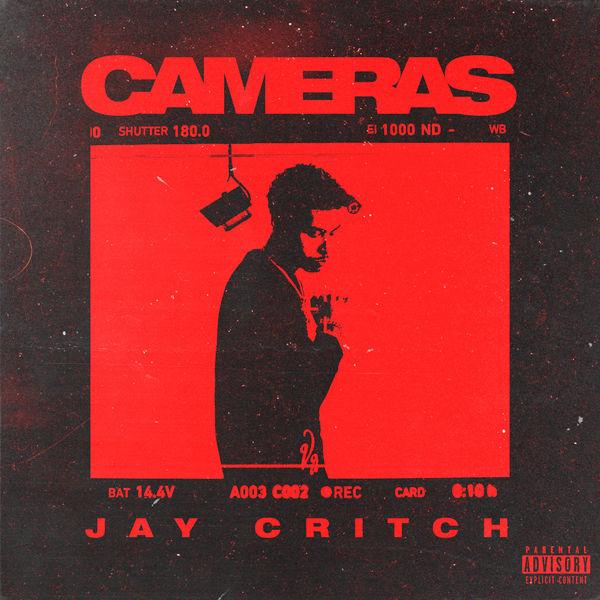 Jay Critch - Cameras