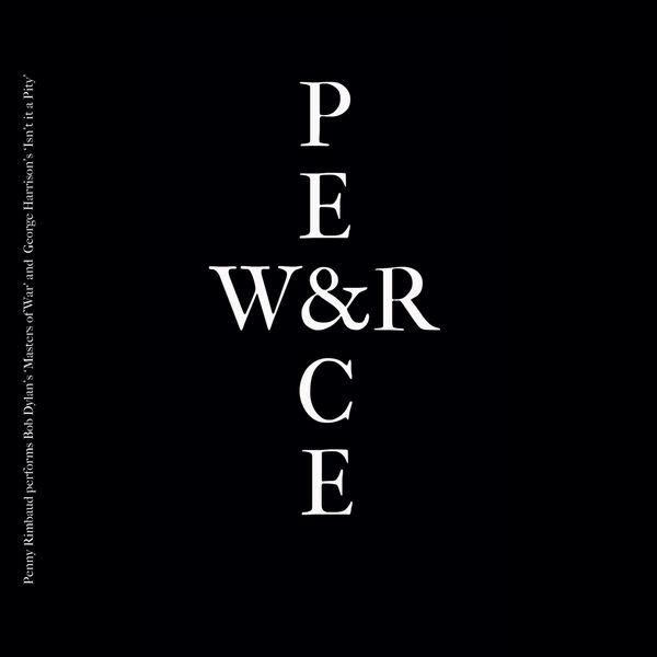 Penny Rimbaud - War & Peace