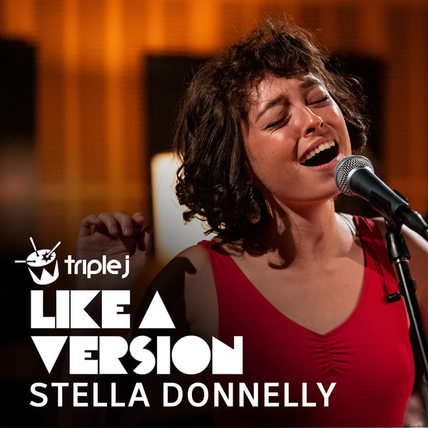Stella Donnelly|Love Is in the Air  (Triple J Like a Version)