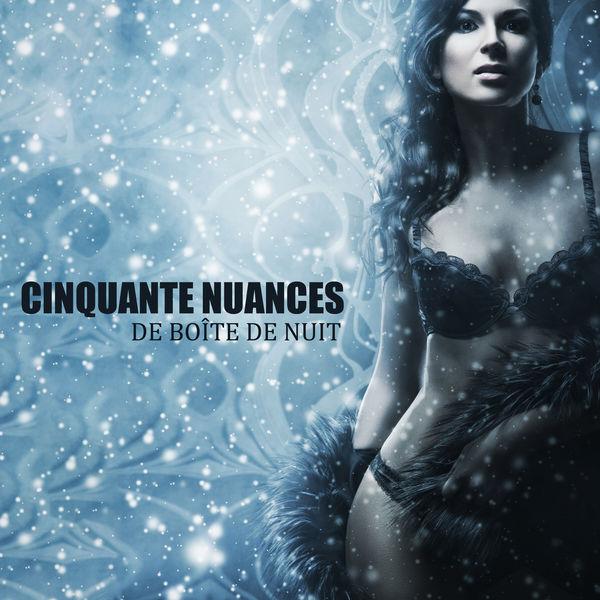 Various Artists - Cinquante nuances de boîte de nuit