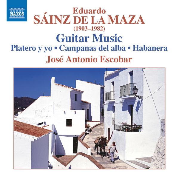 José Antonio Escobar - Sáinz de la Maza: Guitar Music