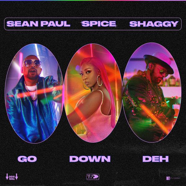 Spice - Go Down Deh (feat. Shaggy and Sean Paul)
