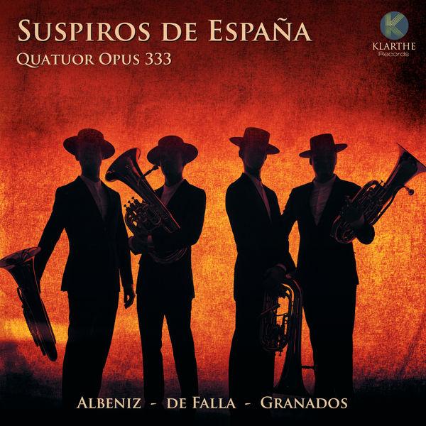 Opus 333 Quatuor de saxhorns - Suspiros de España