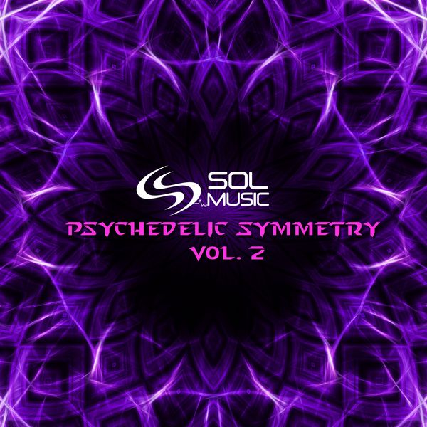 Various Artists - Psychedelic Symmetry, Vol. 2