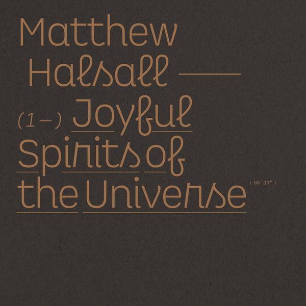 Matthew Halsall - Joyful Spirits of the Universe