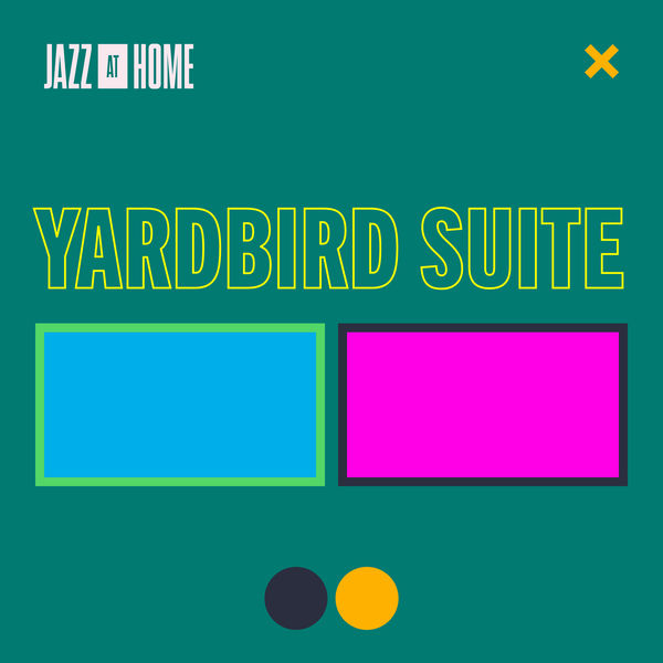 Jazz At Lincoln Center Orchestra - Yardbird Suite (Jazz at Home)