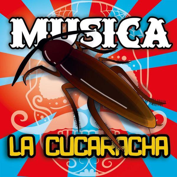 Musica - La Cucaracha