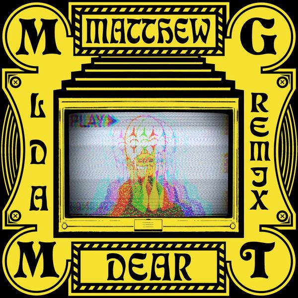 MGMT|Little Dark Age (Matthew Dear Album Remix) (Matthew Dear Remix)