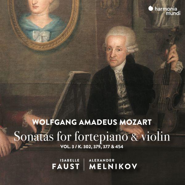 Isabelle Faust - Mozart: Sonatas for Fortepiano & Violin, Vol. 3