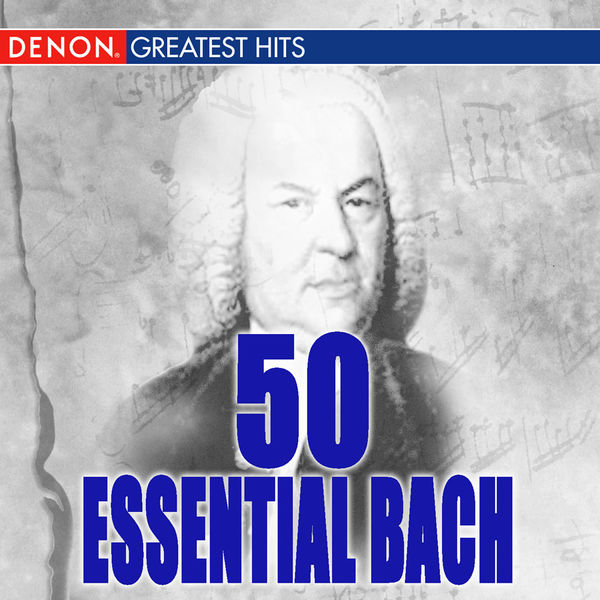 Various Artists - 50 Essential Bach
