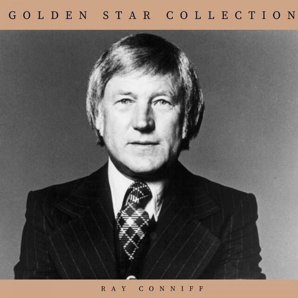 Ray Conniff - Golden Star Collection