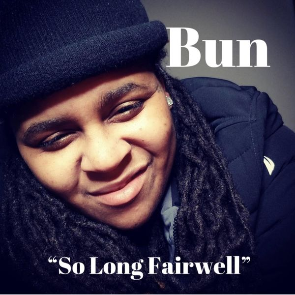 Bun - So Long Farewell