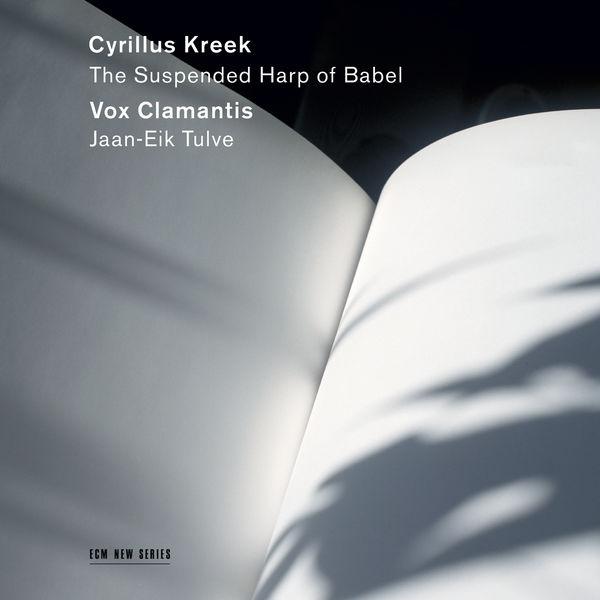 Vox Clamantis - Cyrillus Kreek - The Suspended Harp of Babel