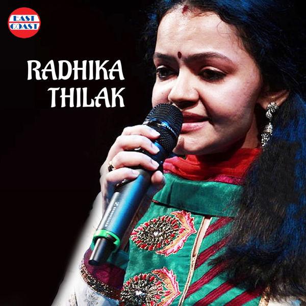 Radhika Thilak - Radhika Thilak Hits