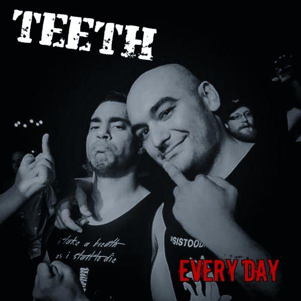 Teeth - Every Day