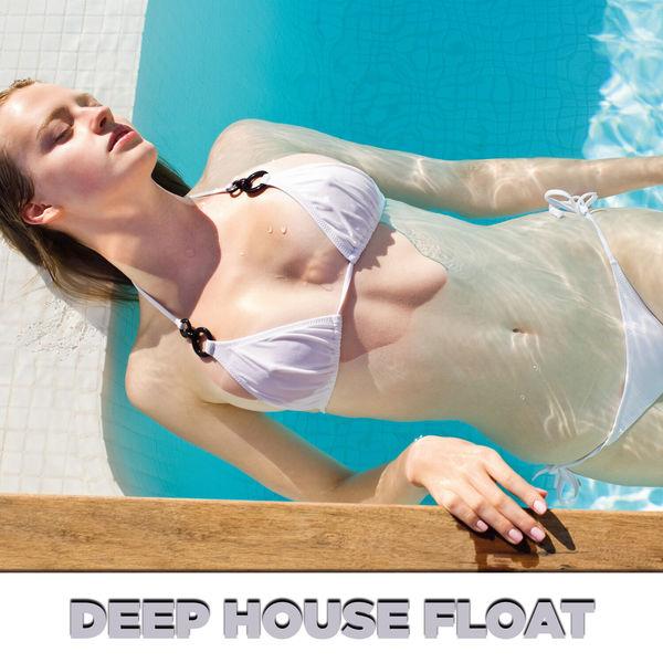 Various Artists - Deep House Float