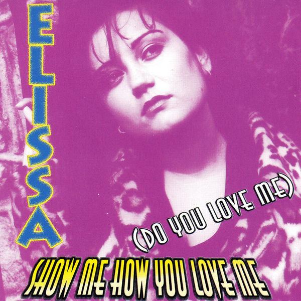 Elissa - Show Me How You Love Me (Do You Love Me)