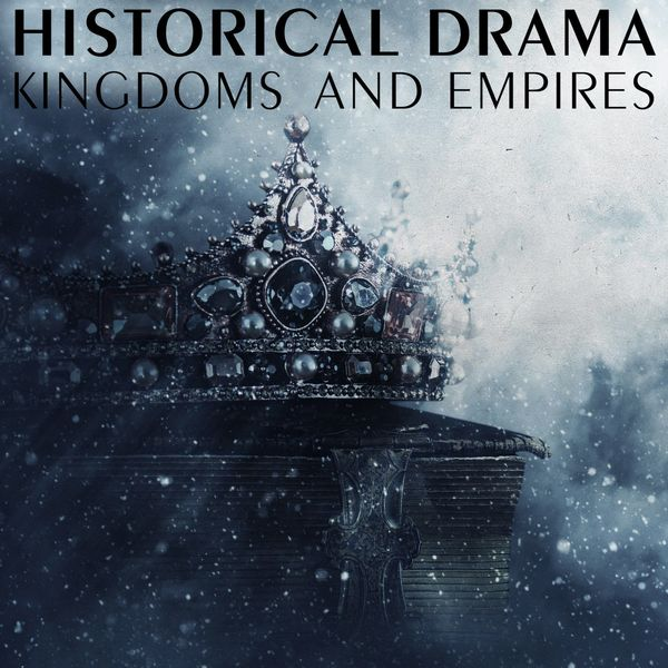 The City Of Prague Philharmonic Orchestra - Historical Drama - Kingdoms and Empires