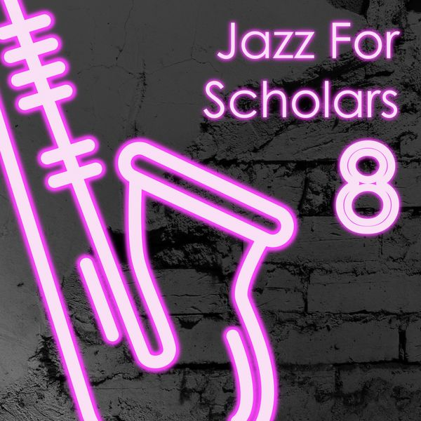 Various Artists - Jazz for Scholars-8