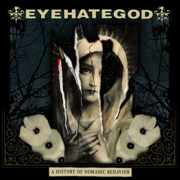 Eyehategod - A History of Nomadic Behavior