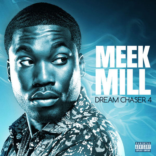 meek mill dreamchaser 4 free album download