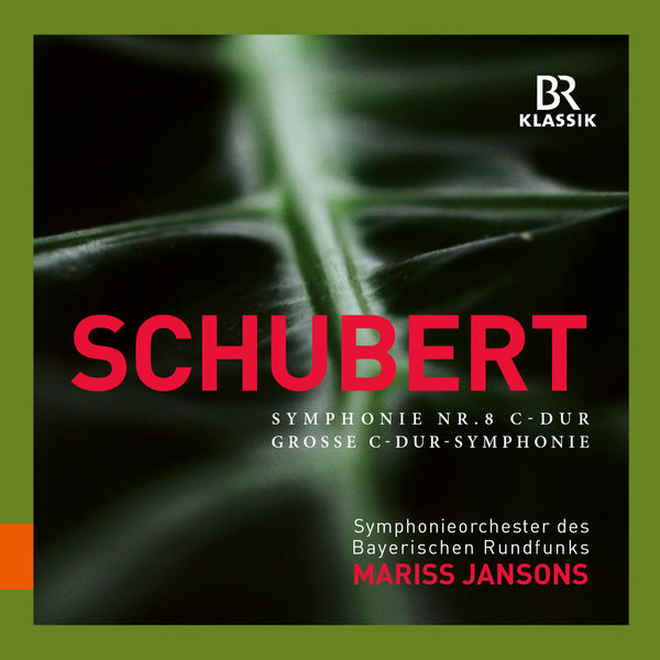 "Symphonieorchester Des Bayerischen Rundfunks - Schubert: Symphony No. 9 in C Major, D. 944 ""Great"""