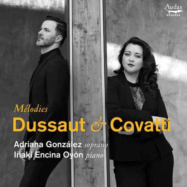Adriana Gonzalez - Dussaut & Covatti: Mélodies