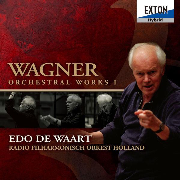 Richard Wagner - Wagner Orchestral Works I