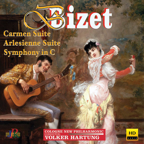 Cologne New Philharmonic Orchestra - Bizet: Carmen Suite No. 1, L'Arlésienne Suite No. 1 & Symphony in C Major
