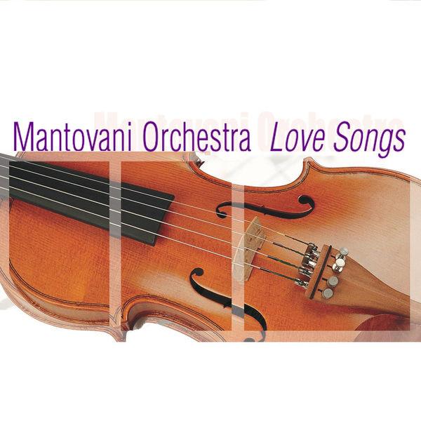 Mantovani Orchestra - Mantovani Orchestra: Love Songs