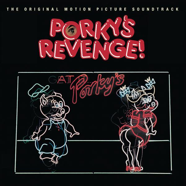 Original Soundtrack - Porky's Revenge!: The Original Motion Picture Soundtrack