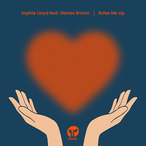 Sophie Lloyd - Raise Me Up (feat. Dames Brown)