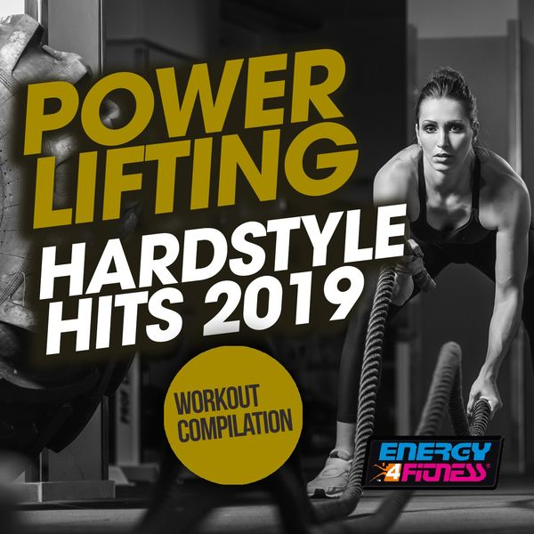 Power Lifting Hardstyle Hits 2019 Workout Compilation