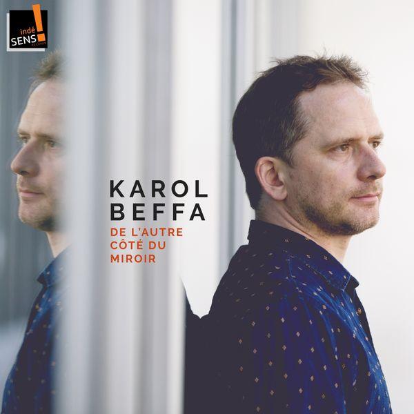 Karol Beffa - Beffa: De l'autre côté du mirroir