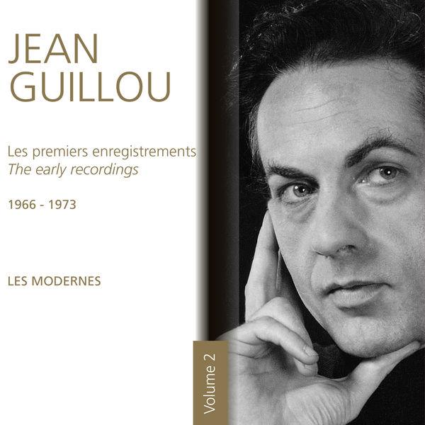 Jean Guillou - Les premiers enregistrements - 1966-1973 Les modernes