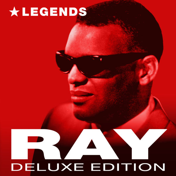 Ray Charles - Legends (Deluxe Edition)