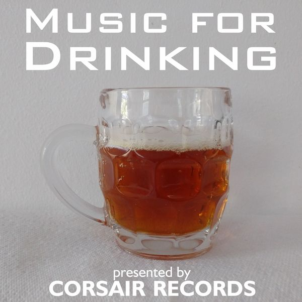Various Artists - Music for Drinking