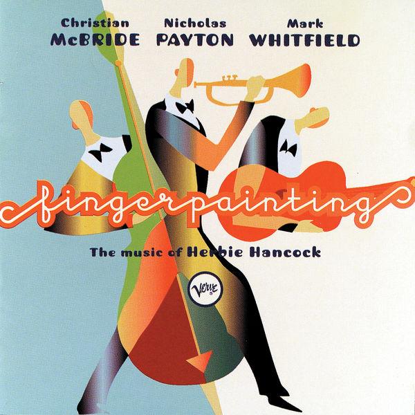 Christian McBride - Fingerpainting: The Music Of Herbie Hancock