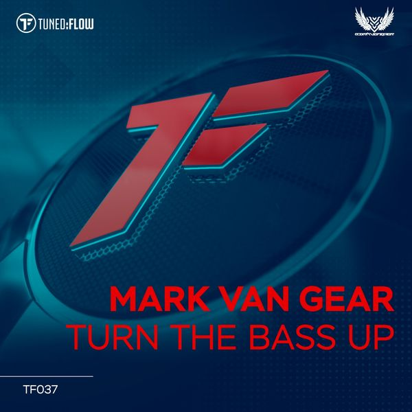 Mark Van Gear|Turn the Bass Up