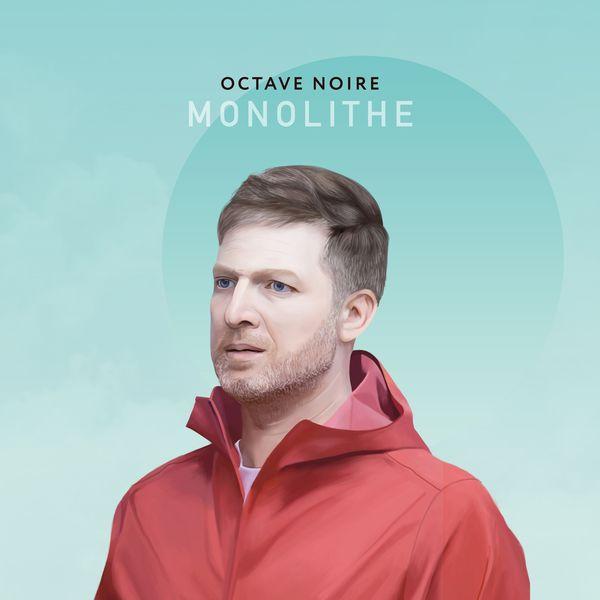 Octave Noire - Monolithe