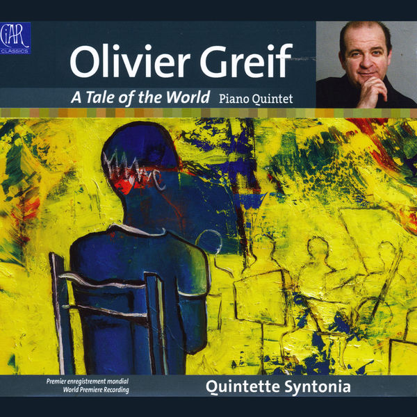 Quintette Syntonia - Olivier Greif: A Tale of the World