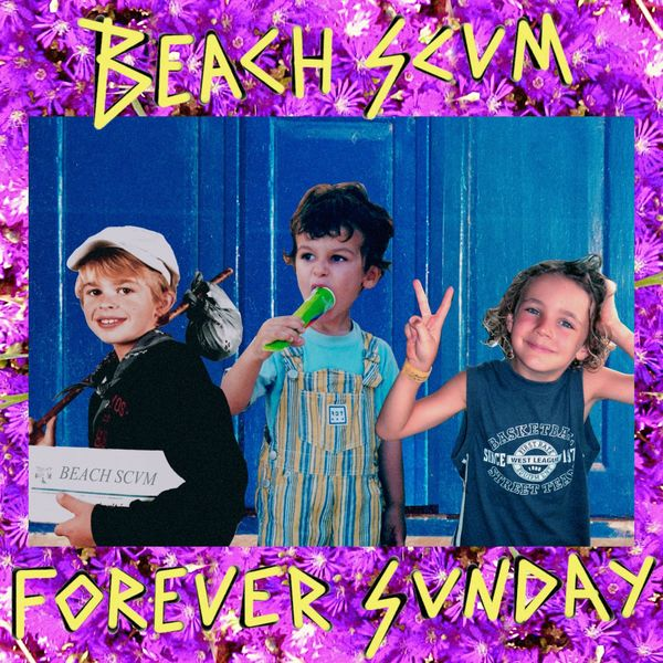 BEACH SCVM - Forever Sunday