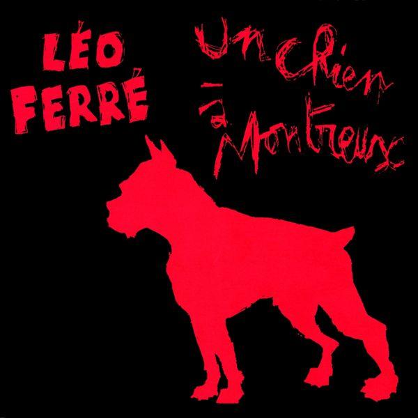 Léo Ferré - Un chien à montreux (1973) - live