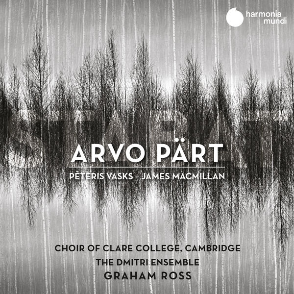 Choir of Clare College, Cambridge - Arvo Pärt: Stabat