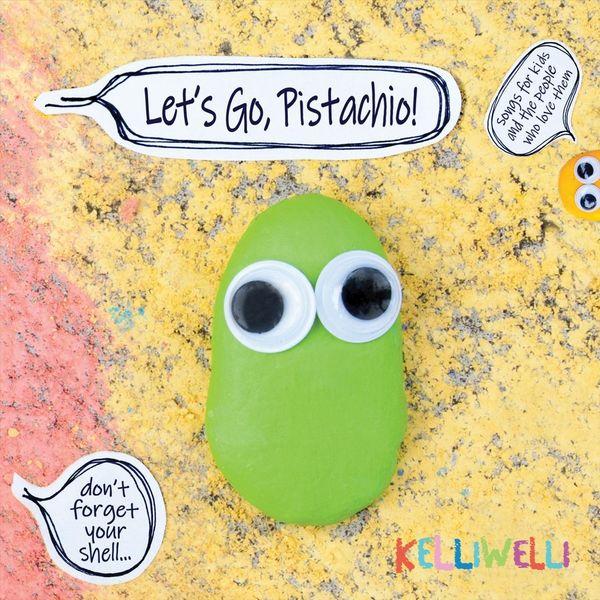 Kelli Welli Let's Go, Pistachio!