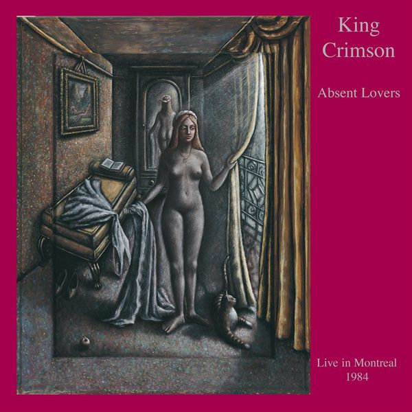King Crimson - Absent Lovers (Live in Montreal, 1984)