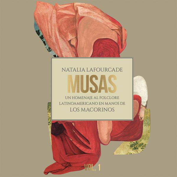 Natalia Lafourcade - Musas (Un Homenaje al Folclore Latinoamericano en Manos de Los Macorinos, Vol. 1)