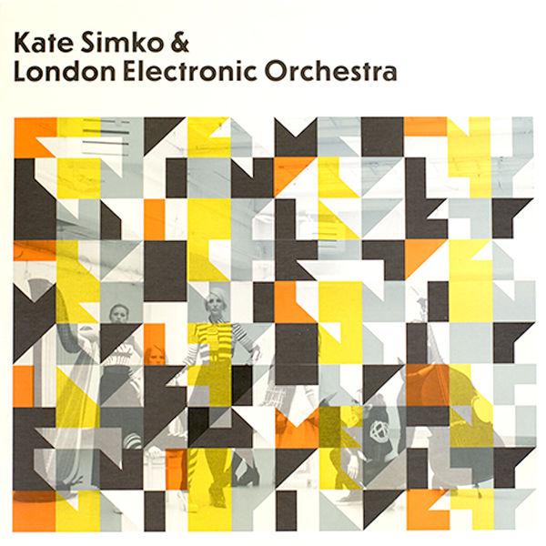 Kate Simko - Kate Simko & London Electronic Orchestra