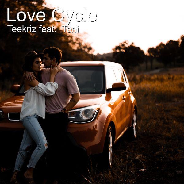 Teekriz - Love Cycle
