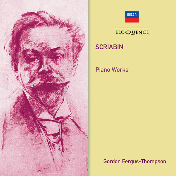 Gordon Fergus-Thompson - Scriabin: Piano Works